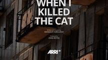 """Arri joins up with Iranian director in short film """"When I Killed the Cat"""""""